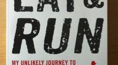 "Book Review: Scott Jurek's ""Eat & Run"""